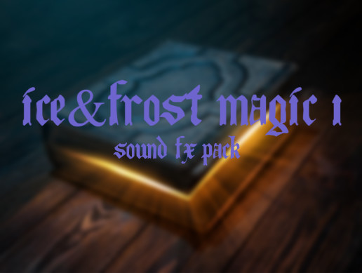 ICE & FROST MAGIC 1: SOUND FX PACK