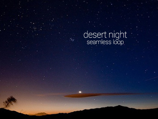 Desert Night - Seamless Loop
