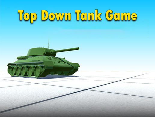 Top Down Tank Game