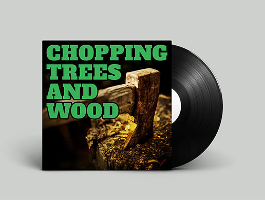 Chopping Trees and Wood