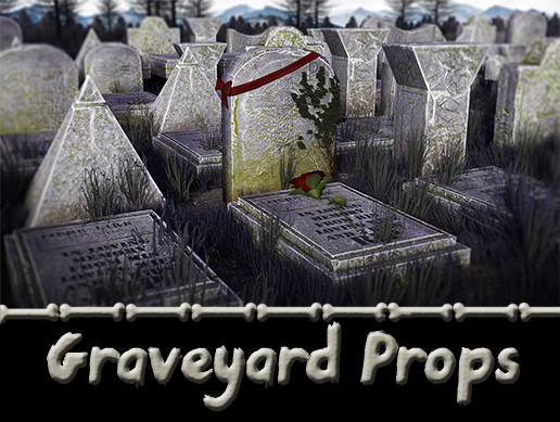Graveyard Props Package [VR ready/Optimized]