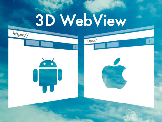 3D WebView for Android and iOS