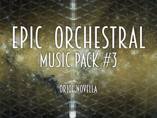 Epic Orchestral Music Pack #3