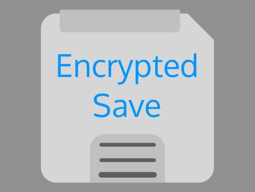 Encrypted Save