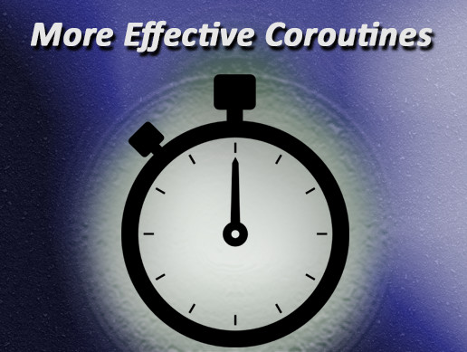 More Effective Coroutines [FREE]