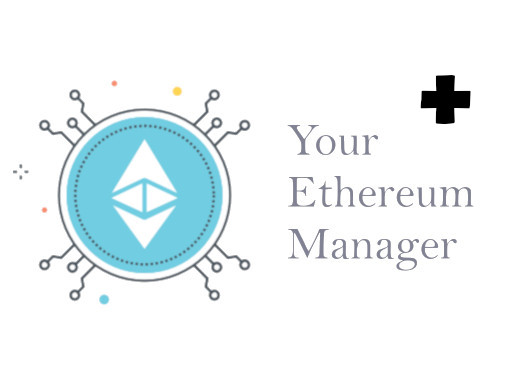 Your Ethereum Manager