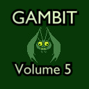 Gambit Volume 5. Spooky Edition.