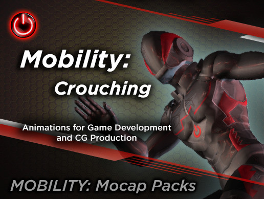 MOBILITY: Crouching Mocap Animations