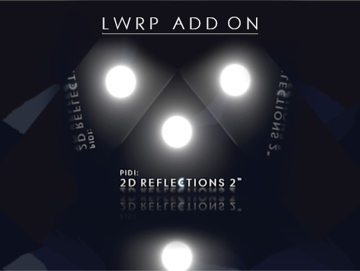 PIDI : 2D Reflections 2 - LWRP Add on