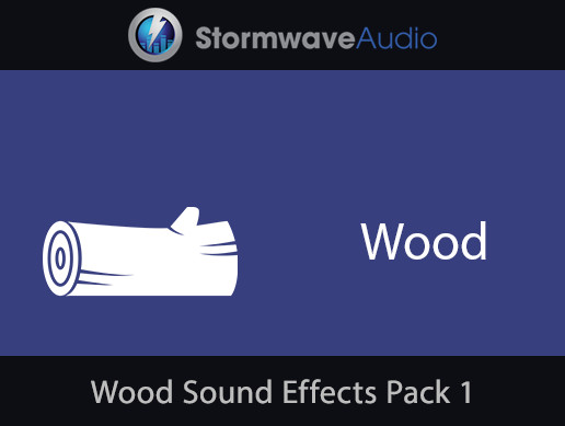Wood Sound Effects Pack 1