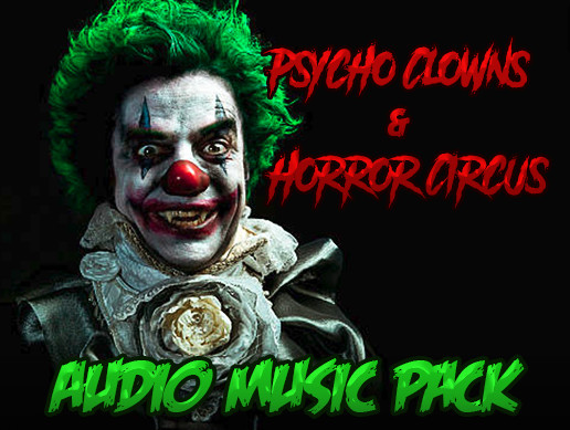 Psycho Clowns & Horror Circus Audio Music Pack