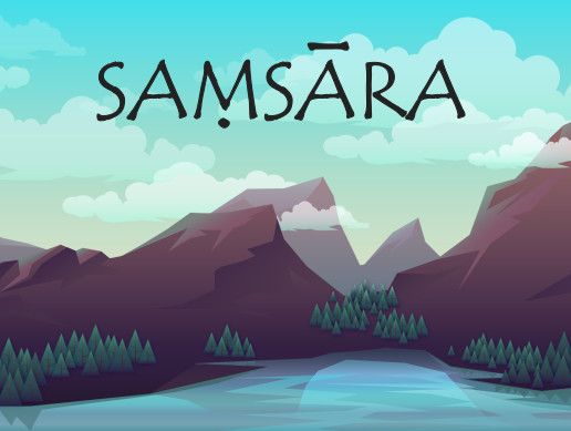 Samsara - The Game