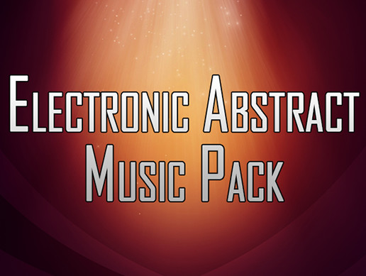 Electronic Abstract Music Pack