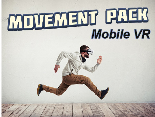 Mobile VR Movement Pack