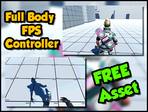 Full Body FPS Controller