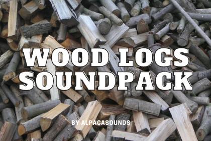 Wood Logs Sound Pack