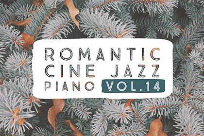 ROMANTIC CINE JAZZ PIANO VOL.14