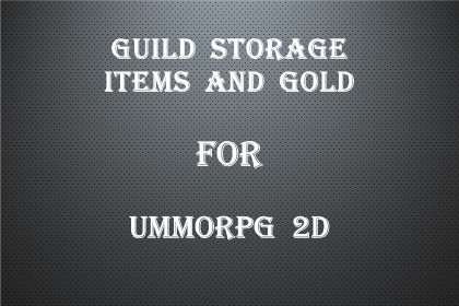 Guild Storage (Gold and Items) for uMMORPG 2D
