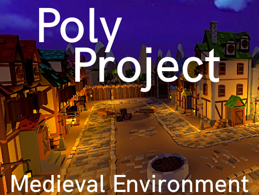 PolyProject: Medieval Environment