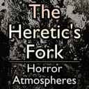 The Heretic's Fork. Horror Atmospheres Volume 1