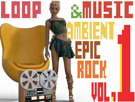 Loop & Music Vol.1(Ambient, Cinema, Rock)
