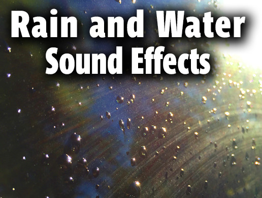 Rain and Water Stereo Ambient Sound Effects