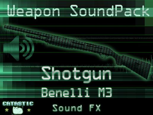 Weapon Sound Pack - Shotgun : Benelli M3