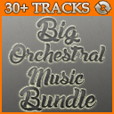 Big Music Bundle (Adventure, Epic, Orchestral)