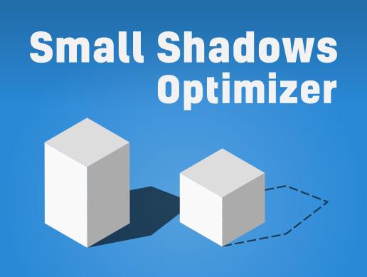 Small Shadows Optimizer