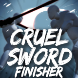 Cruel Sword Finisher Set