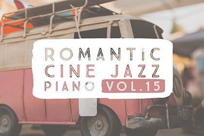 ROMANTIC CINE JAZZ PIANO VOL.15