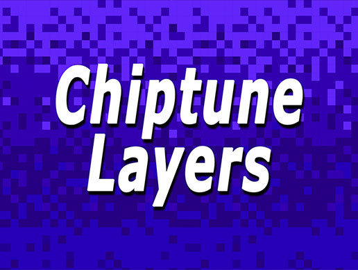 Chiptune Layers - Asset Store