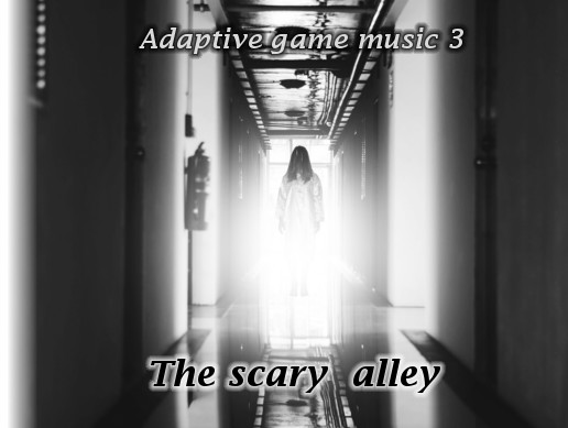 Adaptive Music 3: The Scary Alley