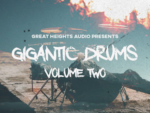 GIGANTIC DRUMS: VOLUME 2