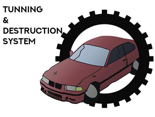 Tunning & Destruction System