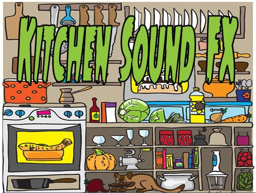 Kitchen Sound FX