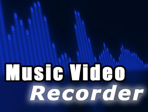 Music Video Recorder