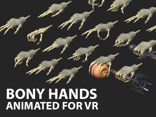Bony Hands - animated for VR