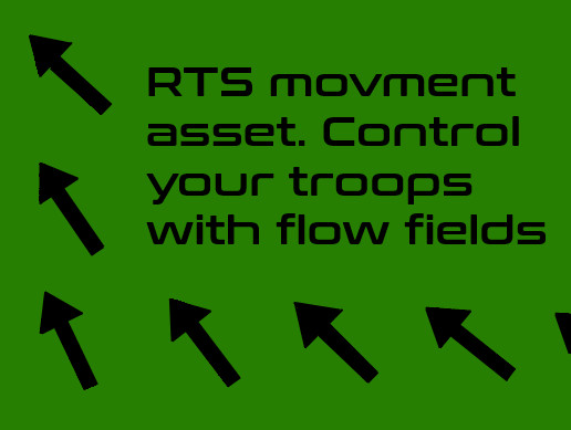 RTS flow field movement system