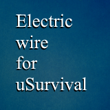 Electric wire for uSurvival